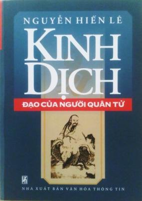 Kinh Dịch - Đạo Của Người Quân Tử - Nguyễn Hiến Lê
